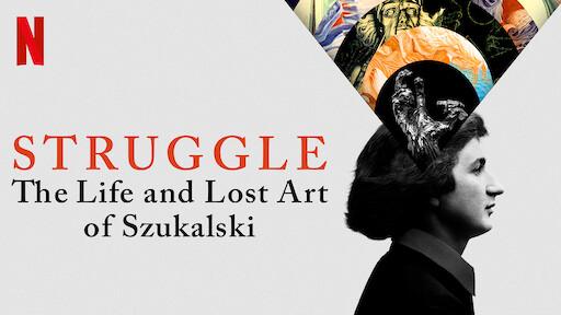 Struggle: The Life and Lost Art of Szukalski
